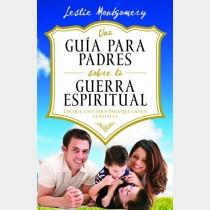 Una guía para padres sobre la guerra espiritual
