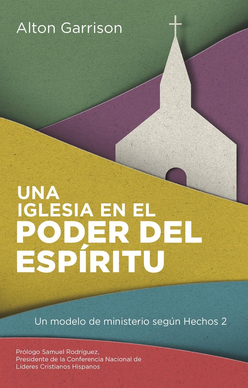 Una iglesia en el poder del Espíritu