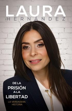 Laura Hernandez, de la prisión a la libertad