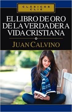 Libro de Oro de la verdadera vida cristiana