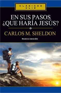 En sus pasos ¿qué haría Jesús?