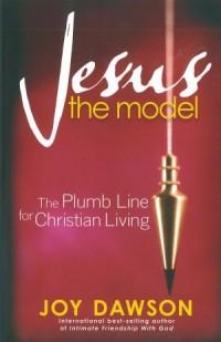 Jesus, The Model