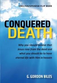 Conquered Death/Conquistó La Muerte