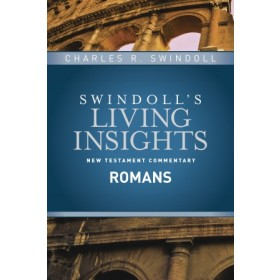 Swindoll's Living Insights New Testament Commentary:  Insights on Romans