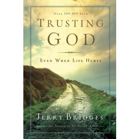 Trusting God. Even When Life Hurts