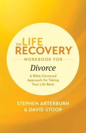 Life Recovery Topical Workbook: The Life Recovery Workbook for Divorce