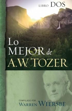 Lo mejor de A.W. Tozer, Lobro dos