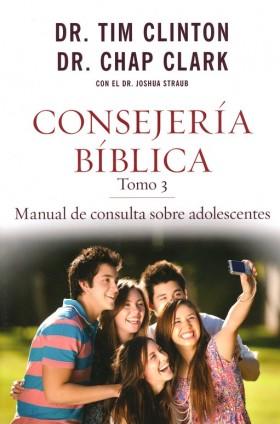 Consejería Bíblica Tomo 3, Manual de consulta sobre adolescentes