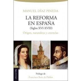 La Reforma en España (S. XVI-XVIII)