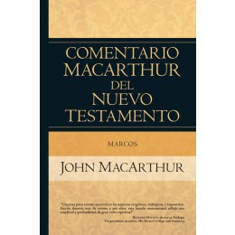 Marcos - Comentario Mac Arthur del Nuevo Testamento